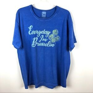 Everyday I'm Brusselin' Blue Graphic Tee Shirt XL